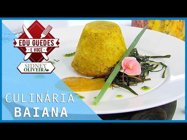 Chef baiana inova com bolinho e petit gateau de vatapá