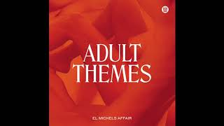 El Michels Affair Feat. The Shacks - Enfant