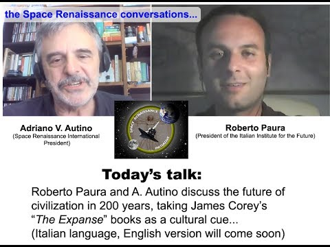 Space Renaissance Talks: Future of Civilization in 200 years - Roberto Paura (ITALIA)