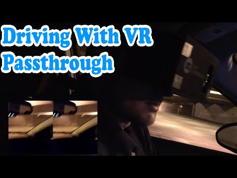Driving with a VR headset - Near Sighted VR Augmented Aid