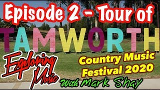 Tour of Tamworth - Episode 2 - 2020 Tamworth Country Music Festival