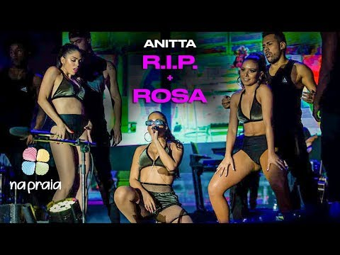 Anitta RIP + ROSA ao vivo Na Praia em Brasília 13072019