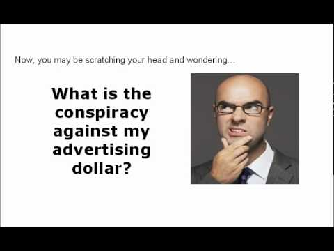 The Conspiracy Against Your Advertising Dollar Sneak Preview