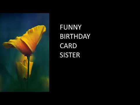 funny birthday card sister, Birthday card