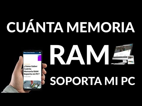 ¿Cómo Saber Cuánta Memoria RAM Soporta mi PC?