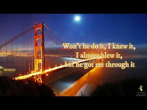 Canton Jones - Won't he do it | Lyrics