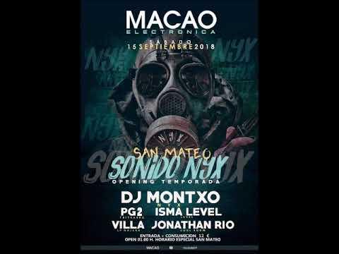 Sonido nyx - 15 Septiembre 2018 - Sala Macao @ Dj Jonathan Rio