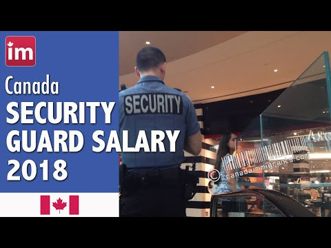 Security Guard Salary In Canada (2018) - Wages In Canada