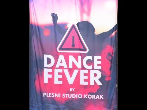 Dance Fever - Dancing Studio Korak - 2017 - part 1