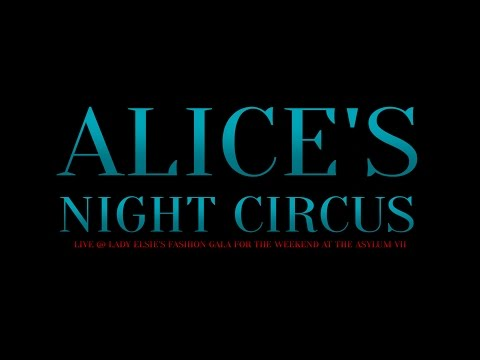Alice's Night Circus Live @ Lady Elsie's Fashion Show 2015