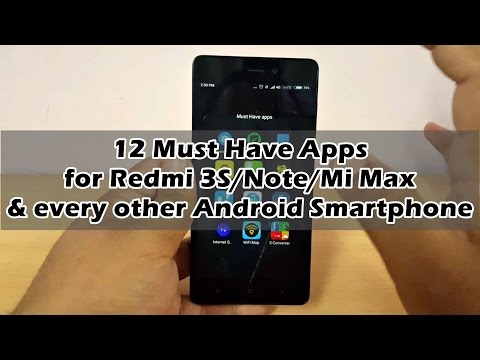 12 Must have Apps for Redmi 3S/Note 3/Mi Max/Mi 5 & every Other Android Smartphone.