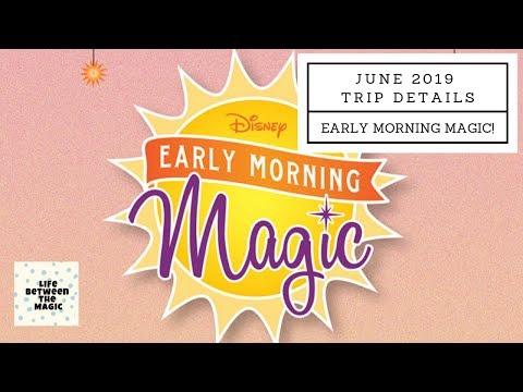 Walt Disney World | June Trip 2019 | Early Morning Magic