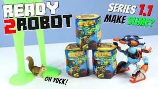 Ready 2 Robot Series 1.1 Make Slime with Secret Weapon 2019