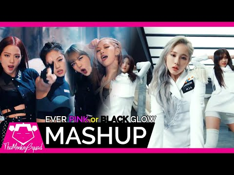 EVERGLOW X BLACKPINK - 'ADIOS X Kill This Love' MASHUP