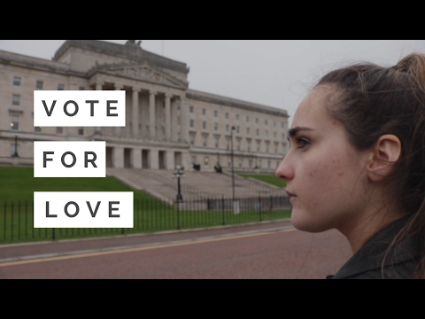 VOTE FOR LOVE   Northern Ireland Assembly election 2017