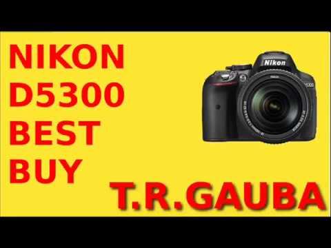 Nikon D5300 Price In India - Nikon India Warranty From Nikon Camera Dealer