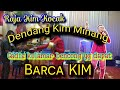 KIM MINANG NONSTOP ...!!! | cucak rowo | perfomance: Barca Kim