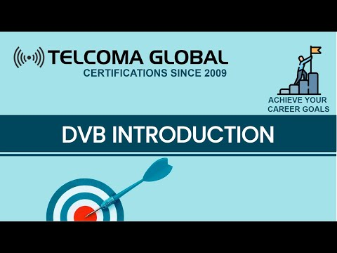 Introduction To DVB - Digital Video Broadcasting