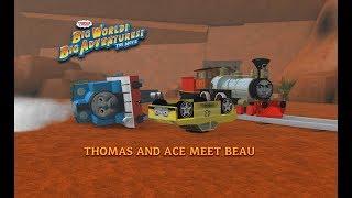 Thomas and Ace Meet Beau! Big World Big Adventures | Roblox Remake
