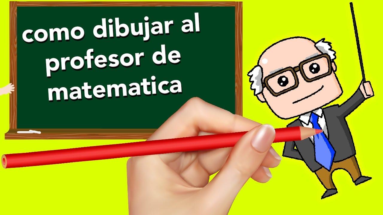 Como Dibujar A El Profesor De Matematicas Español Latino Broma
