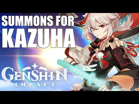 GOING ALL IN! SUMMONS FOR KAZUHA! (Genshin Impact)