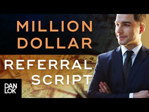 Million Dollar Referral Script How To Ask For Referrals Without Feeling Awkward