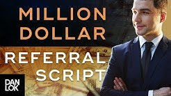 Million Dollar Script How To Ask For Referrals Without Feeling Awkward - Get More Referrals Ep. 12