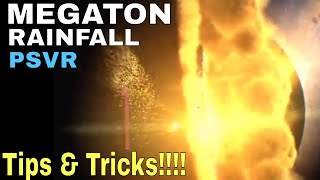 Megaton Rainfall : PSVR -  Tips & Tricks & FUN FACTS  #SPACE