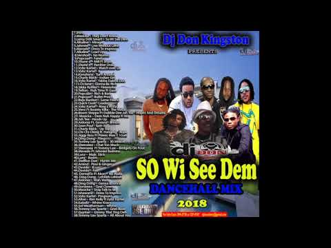 Dj Don Kingston So Wi See Dem Dancehall Mix 2018