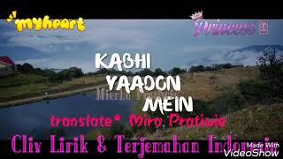 Gambar cover Lagu india sedih-Kabhi yaadon mein aun😘😘
