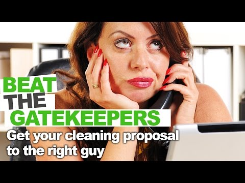 Win More Cleaning Bids- Get Past the Gatekeeper and Grow YOUR Cleaning Company!