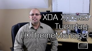 Manage Your Themes With HKThemeManager - XDA Xposed Tuesday