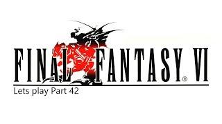Final Fantasy VI_Lets play Part 42 Besseres Spiel und bessere Aufnahme