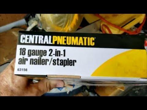 Open Box Review Of Central Pneumatic 18 Gauge 2 In 1 Air Nailer Stapler Item 63156