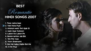 2007 LOVE ❤️ TOP HEART TOUCHING ROMANTIC JUKEBOX   BEST BOLLYWOOD HINDI SONGS   HITS COLLECTION