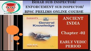 Lucent Ancient India Chapter Early Vedic Period by NEHA MANJARI