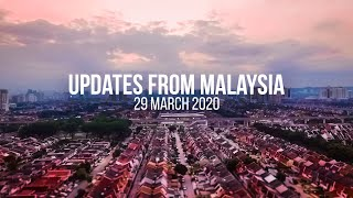 What's Happening In Malaysia | 29 March 2020