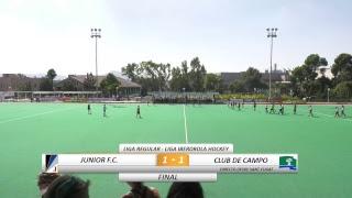 📺 Liga Iberdrola de Hockey: Junior F.C. - Club de Campo