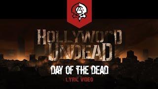 Скачать Hollywood Undead Day Of The Dead Lyric Video