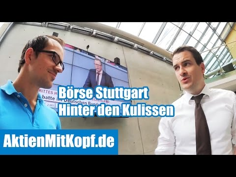 Börse Stuttgart Was passiert hinter den Kulissen? Börsenvlog von AktienMitKopf