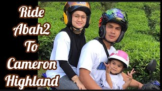 Ride abah2 to Cameron Highland  #part1