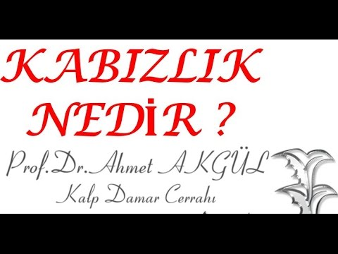 Kabızlık Nedir, Nasıl Tedavi Edilir ? - Prof. Dr. Ahmet AKGÜL