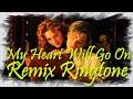 Ringtone   My Heart Will Go On - Remix