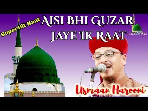 Usman Harooni-Aisi Bhi Guzar Jaye Ik Raat Madine Mein