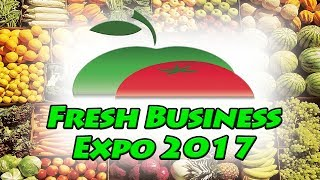 Fresh Business Expo 2017 [Киев МВЦ]