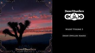 Desert Dwellers - Night Visions 3 (Desert Dwellers Remixes)