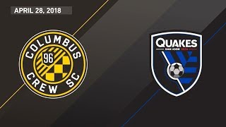 HIGHLIGHTS: Columbus Crew SC vs. San Jose Earthquakes | April 28, 2018