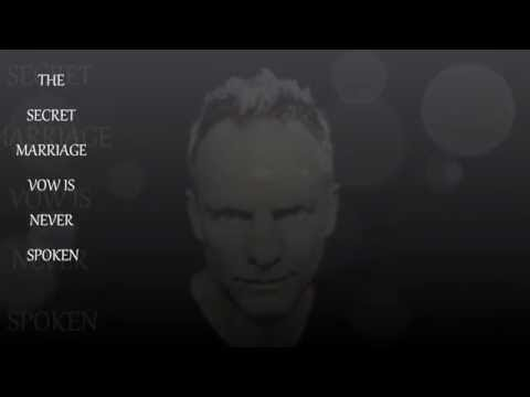 Sting ~ ''The Secret Marriage''
