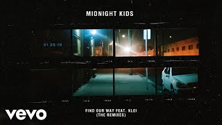 Midnight Kids - Find Our Way (Night Drive Edit (Audio))