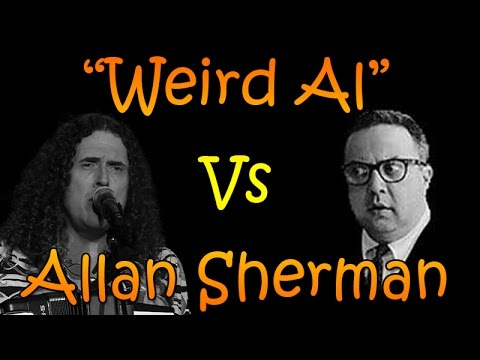 Weird Al Yankovic  Allan Sherman SUPER CUT!